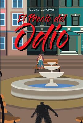 """""""El Precio del Odio"""" es el nuevo libro de Laura Lavayen"""